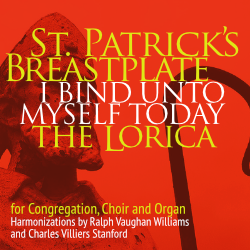 St. Patrick's Breastplate (extended)